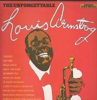 "Louis Armstrong-The Unforgettable Louis Armstrong (Secondhand) [12"" LP 1974]"